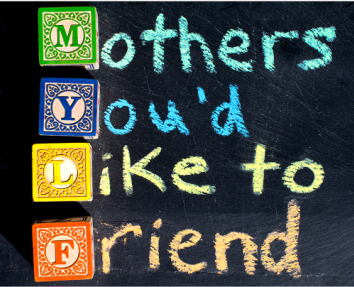 MYLFMothers You'd Like To Friend